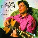スティーヴ・ティルストン   Steve Tilston/So It Goes