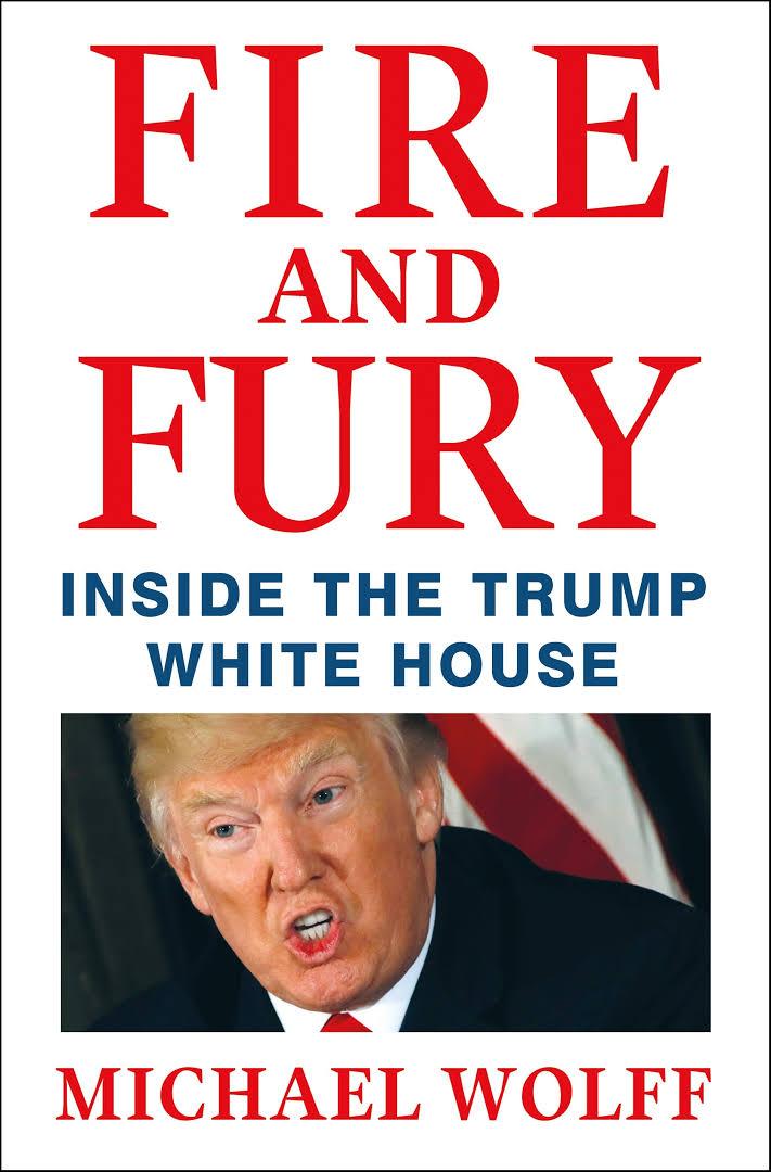 トランプ政権の暴露本「Fire and Fury(炎と怒り)」